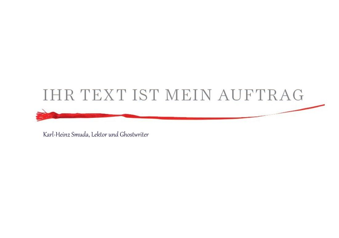 Karl-Heinz Smuda ist Lektor und Ghostwriter in Berlin.